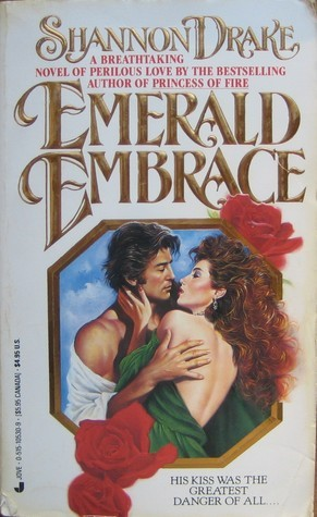 Emerald Embrace  by  Shannon Drake