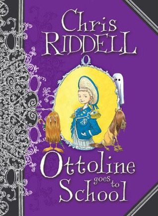 Ottoline Goes to School (Ottoline, #2)  by  Chris Riddell