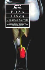Poza ciszą  by  Jonathan Carroll