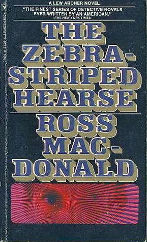 Zebra-Striped Hearse Ross Macdonald