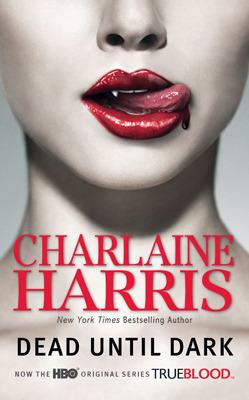 Dead Until Dark (Sookie Stackhouse #1) Charlaine Harris