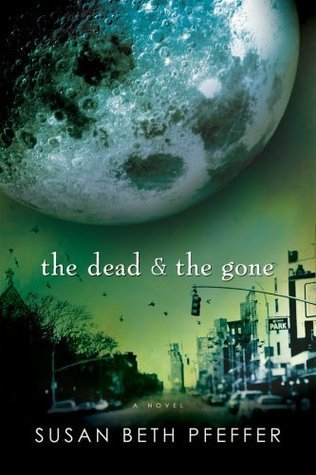The Dead and the Gone (Last Survivors, #2)  by  Susan Beth Pfeffer