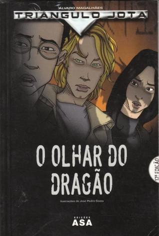 O Olhar do Dragão  by  Álvaro Magalhães