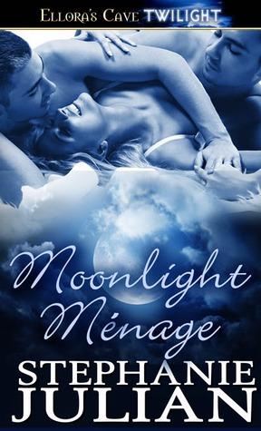 Moonlight Menage (Lucani Lovers, #2) Stephanie Julian