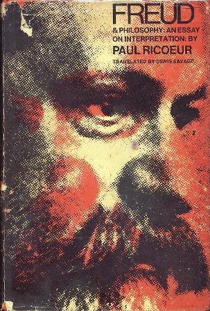 Freud and Philosophy: An Essay on Interpretation  by  Paul Ricoeur