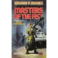 Masters of the Fist  by  Edward P. Hughes