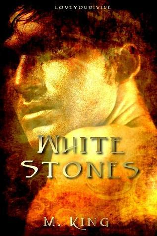 White Stones  (Travellers Tales, #4)  by  M. King