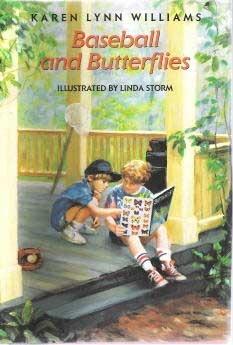 Baseball & Butterflies Karen Lynn Williams