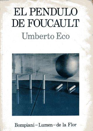 El Péndulo de Foucault Umberto Eco