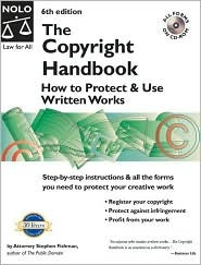 The Copyright Handbook: How To Protect & Use Written Works Stephen Fishman