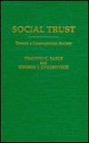 Social Trust: Toward a Cosmopolitan Society  by  Timothy C. Earle
