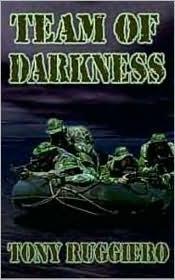 Team of Darkness Tony Ruggiero