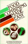 Food Combining Made Easy Herbert M. Shelton