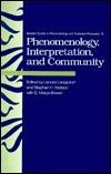 Phenomenology, Interpretation, And Community  by  Lenore Langsdorf