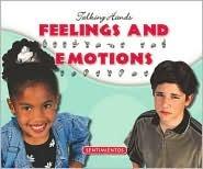 Feelings and Emotions/Sentimientos  by  Kathleen Petelinsek