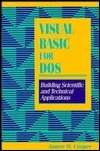 Visual Basic For Dos: Building Scientific And Technical Applications  by  James W. Cooper