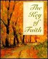 The Key of Faith  by  Sarah M. Hupp