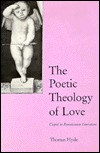 The Poetic Theology Of Love: Cupid In Renaissance Literature Thomas Hyde
