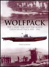 Wolfpack - U-boat War And The Allied Counter-attack 1939-1945  by  David Jordan
