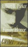 Family Honor (Sunny Randall, #1) Robert B. Parker