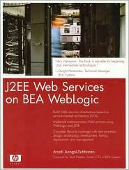 J2EE Web Services on BEA WebLogic Anjali Anagol-Subbarao