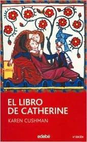 El libro de Catherine/ Catherine, called Birdy Karen Cushman
