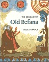 Legend of Old Befana: An Italian Christmas Story  by  Tomie dePaola