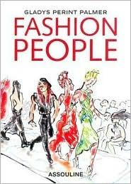 Fashion People  by  Gladys Perint Palmer