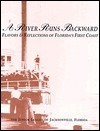 A River Runs Backwards: Flavors and Relfections of Floridas First Coast Junior League of Jacksonville Florida