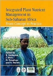 Integrated Plant Nutrient Management in Sub-Saharan Africa Vanlauwe