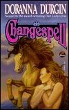 Changespell (Changespell Saga , #2) Doranna Durgin
