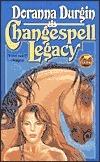 Changespell Legacy (Changespell Saga , #3)  by  Doranna Durgin
