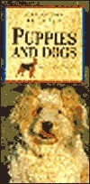 Puppies and Dogs (Caring for Your Pet Series)  by  David Sands