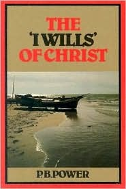 I Wills of the Psalms  by  P. Powers