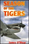 Season of the Tigers  by  James ODiear