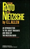 From Plato to Nietzsche  by  E.L. Allen