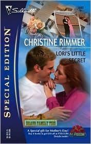 Loris Little Secret (Bravo Family, #15) (Bravo Family Ties Miniseries, #3) Christine Rimmer