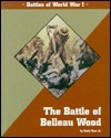 The Battle of Beleau Wood  by  Earle Rice Jr.