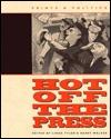 Hot Off the Press: Prints & Politics Linda Tyler