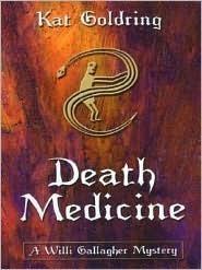 Death Medicine Kat Goldring