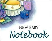 New Baby Notebook  by  Pam Brown