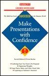 Make Presentations With Confidence Vivian Buchan