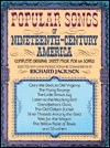 Popular Songs of Nineteenth Century America  by  Richard Jackson