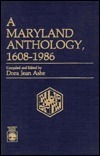 A Maryland Anthology, 1608-1986  by  Dora Jean Ashe