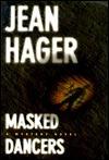 Masked Dancers (Mitch Bushyhead, #5)  by  Jean Hager
