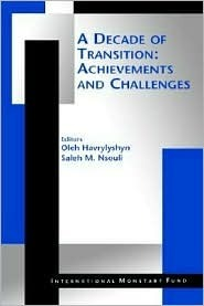 A Decade of Transition: Achievements and Challenges Oleh Havrylyshyn