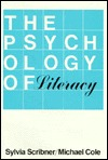 The Psychology Of Literacy Sylvia Scribner