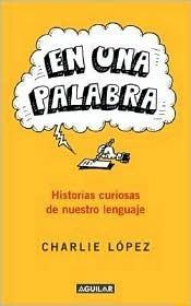 En Una Palabra  by  Charlie Lopez