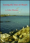Among the Isles of Shoals Celia Thaxter