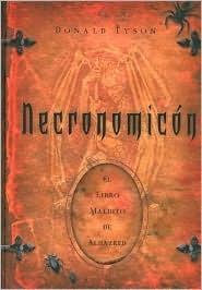 Necronomicon / Necronomicon: El libro maldito de Alhazred / The Wanderings of Alhazred Donald Tyson